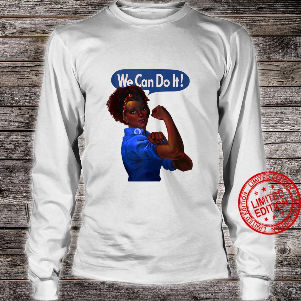 African American Rosie the Riveter Black History Shirt long sleeved