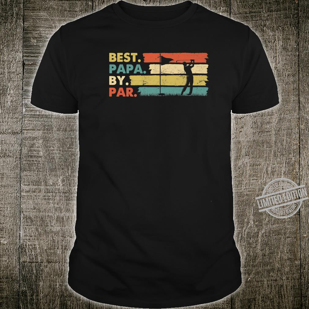 Best Papa by Par Vintage Retro Golf Father's Day Shirt