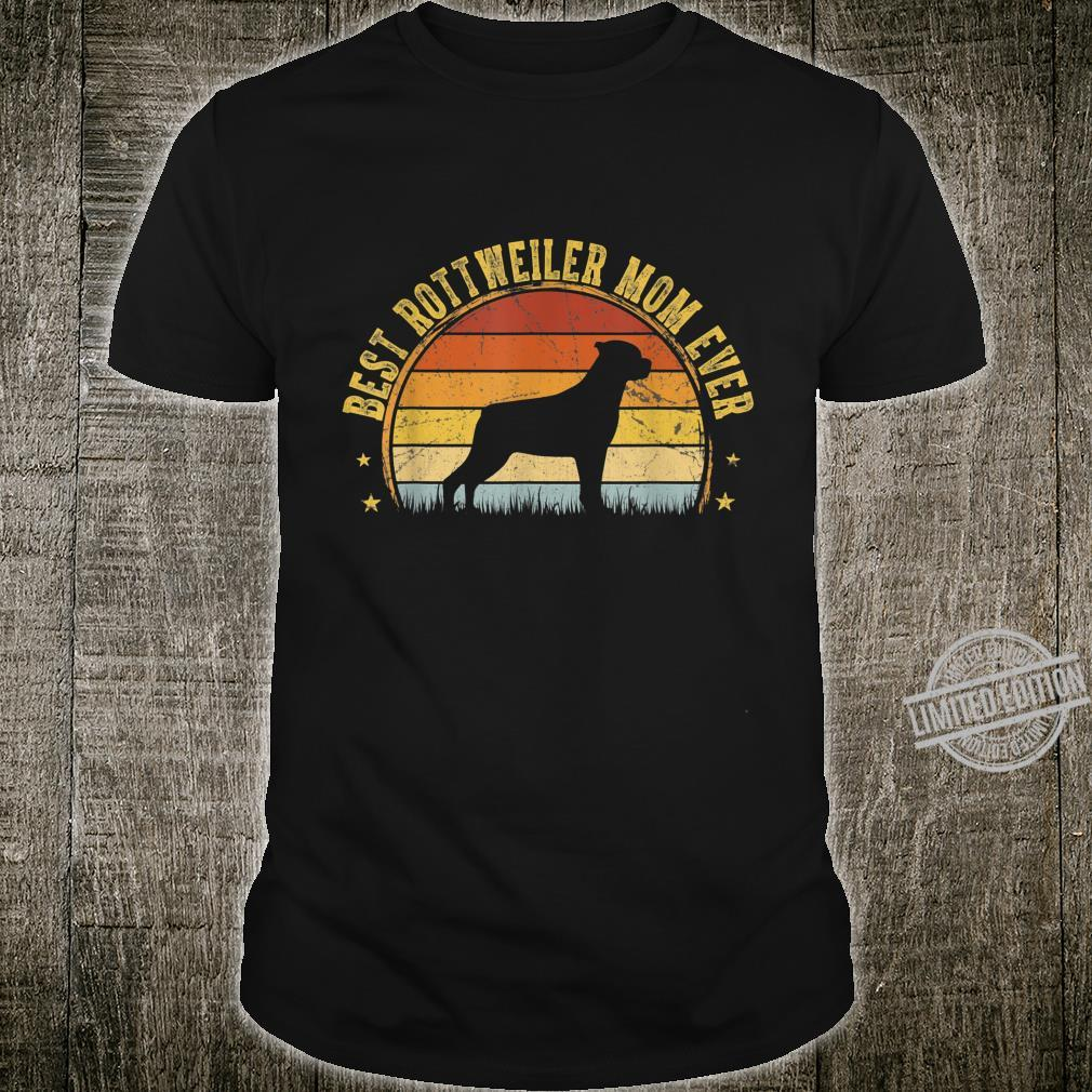 Best Rottweiler Mom Ever Outfit Mother's Day Shirt