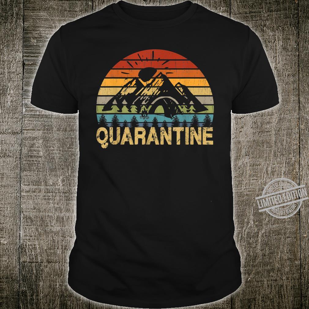 Campings Lustige Selbstisolierung Quarantäne Wandern Shirt