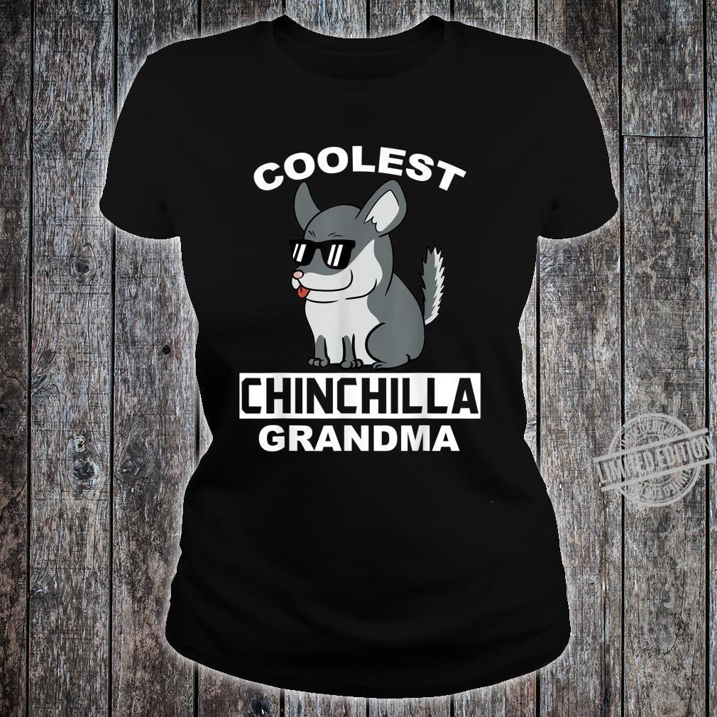 Coolest Eigentlichen Chinchillas Grandma Haustier Großmutter Shirt ladies tee