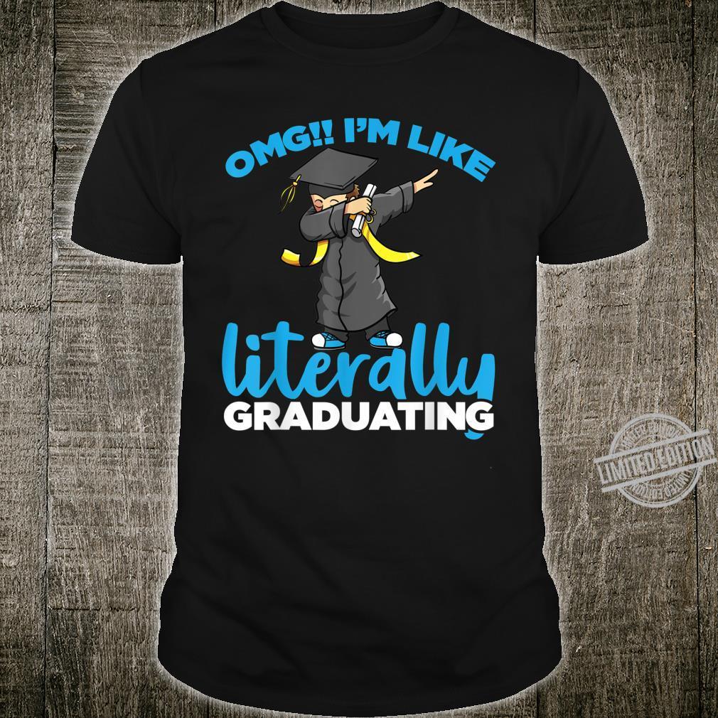 Dabbing Senior Boy OMG I'm Like Literally Graduating 2020 Shirt