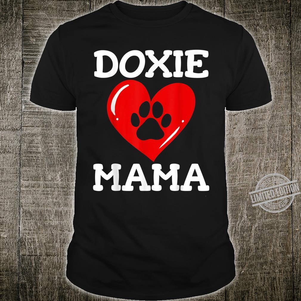 Dachshund Wiener Doxie Dog Mom Mama Shirt