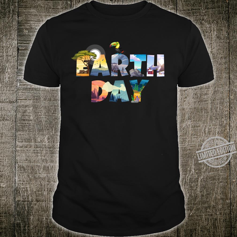 Earth Day Environmental Protection Celebration Better World Shirt