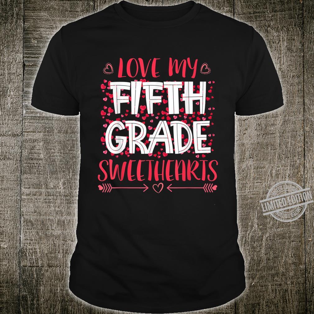 Fifth Grade Teacher Valentine Love My Students Cute Shirt
