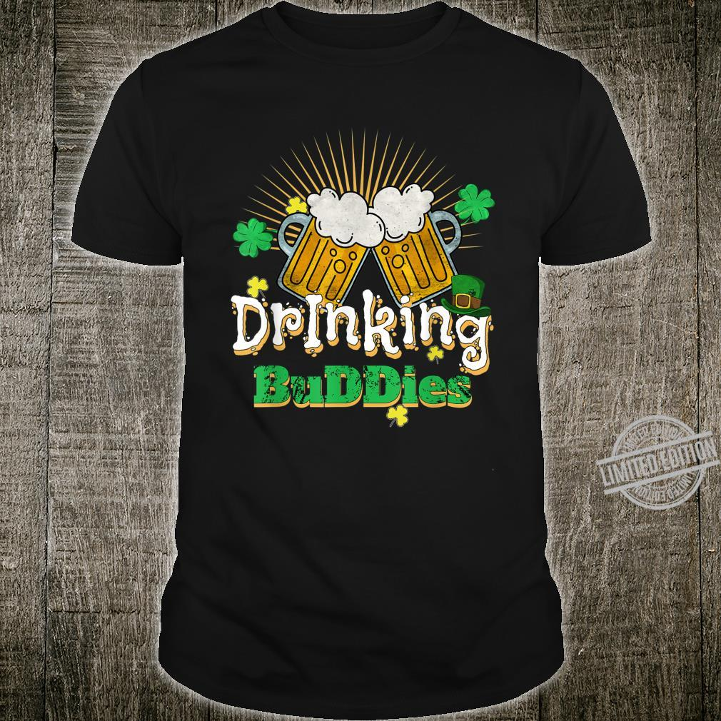 Funny Irish Beer St Patricks Day Drinking Buddies Shirt