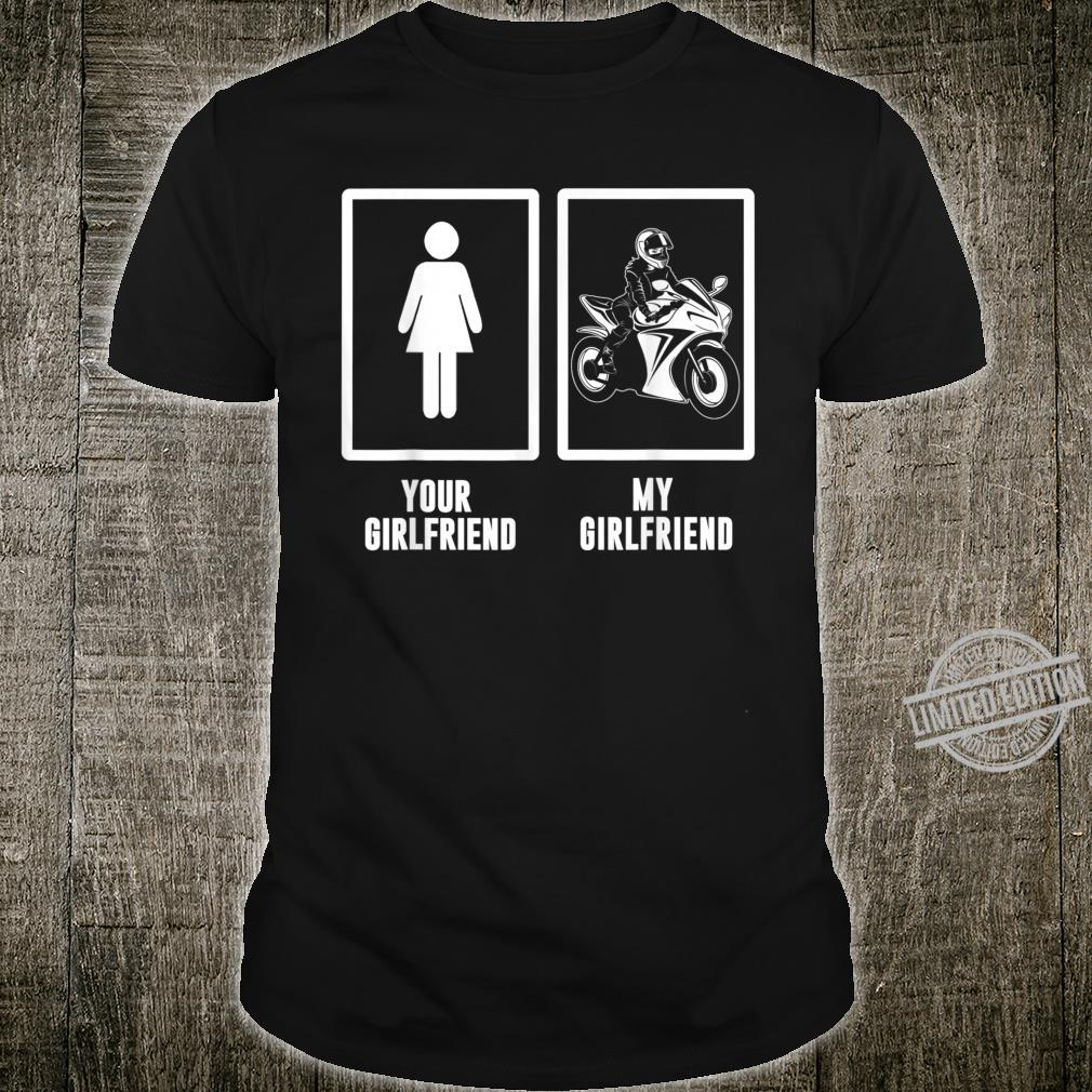 Girlfriend Motorcycle Your Girlfriend My Girlfriend Shirt