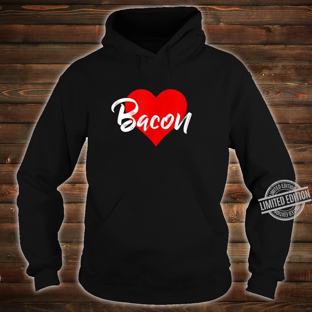 I Love Bacon Meat Pork Girls Shirt hoodie