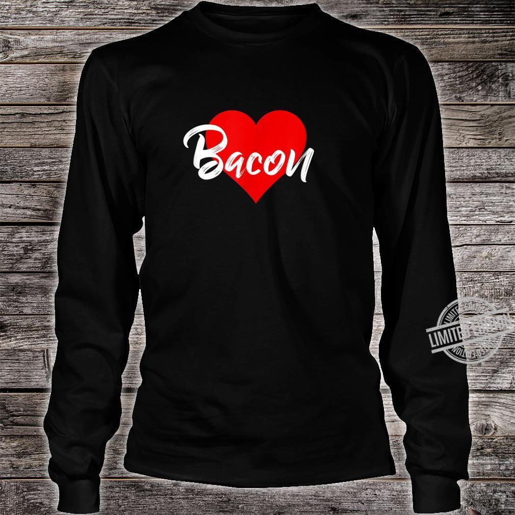 I Love Bacon Meat Pork Girls Shirt long sleeved