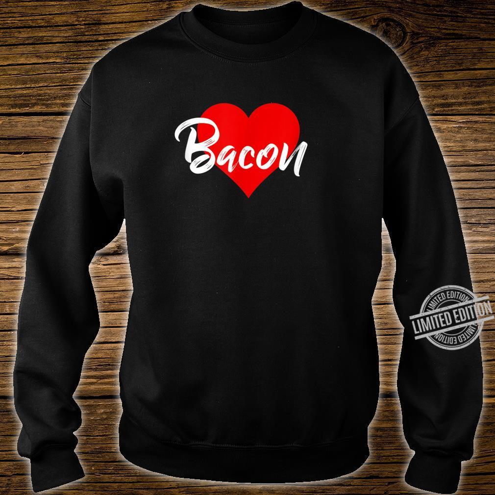 I Love Bacon Meat Pork Girls Shirt sweater