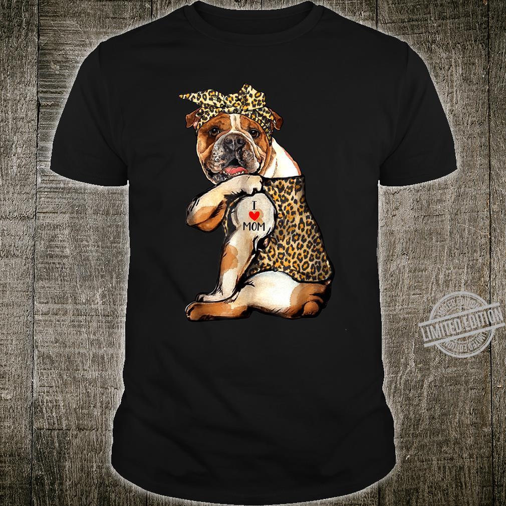 I Love Mom Tattoo Bulldog Dog With Bandana Shirt