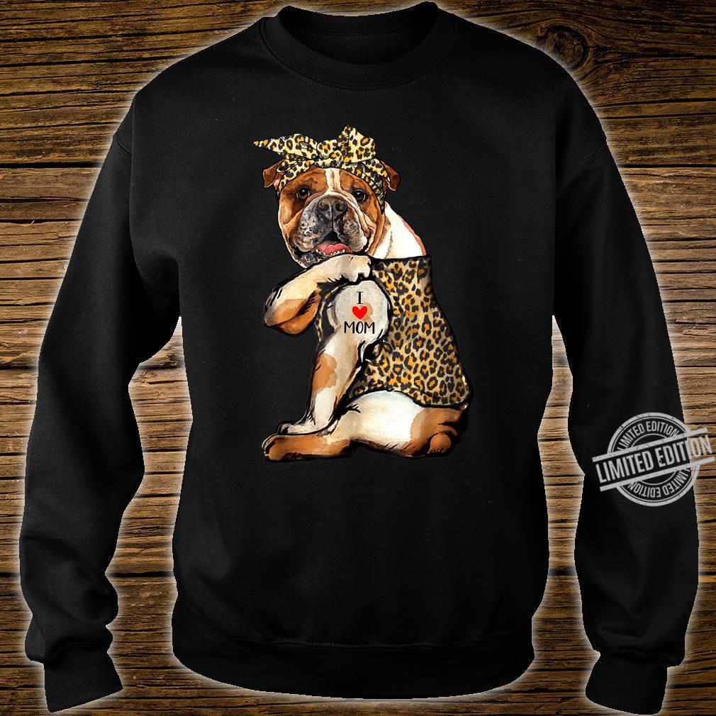 I Love Mom Tattoo Bulldog Dog With Bandana Shirt sweater