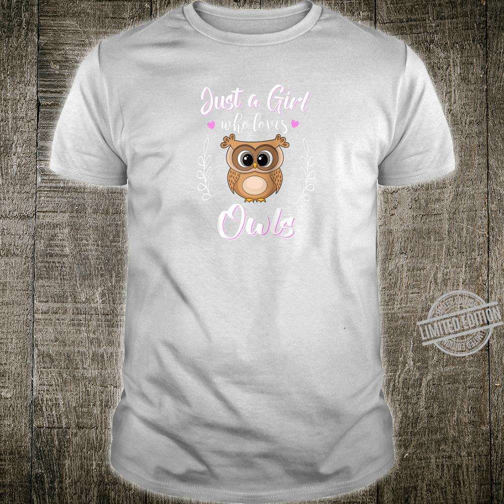 Just A Girl Who Loves Owls Shirt