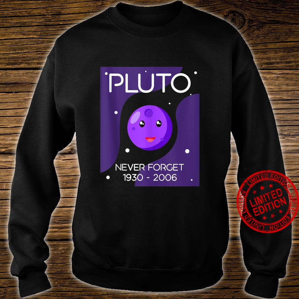 Never Forget Pluto Astronomy Universe Galaxy Shirt sweater