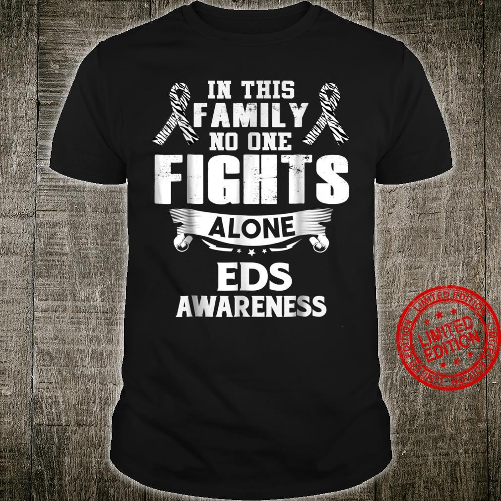No one fights alone EDS awareness shirt EDS shirt EDS diseas Shirt