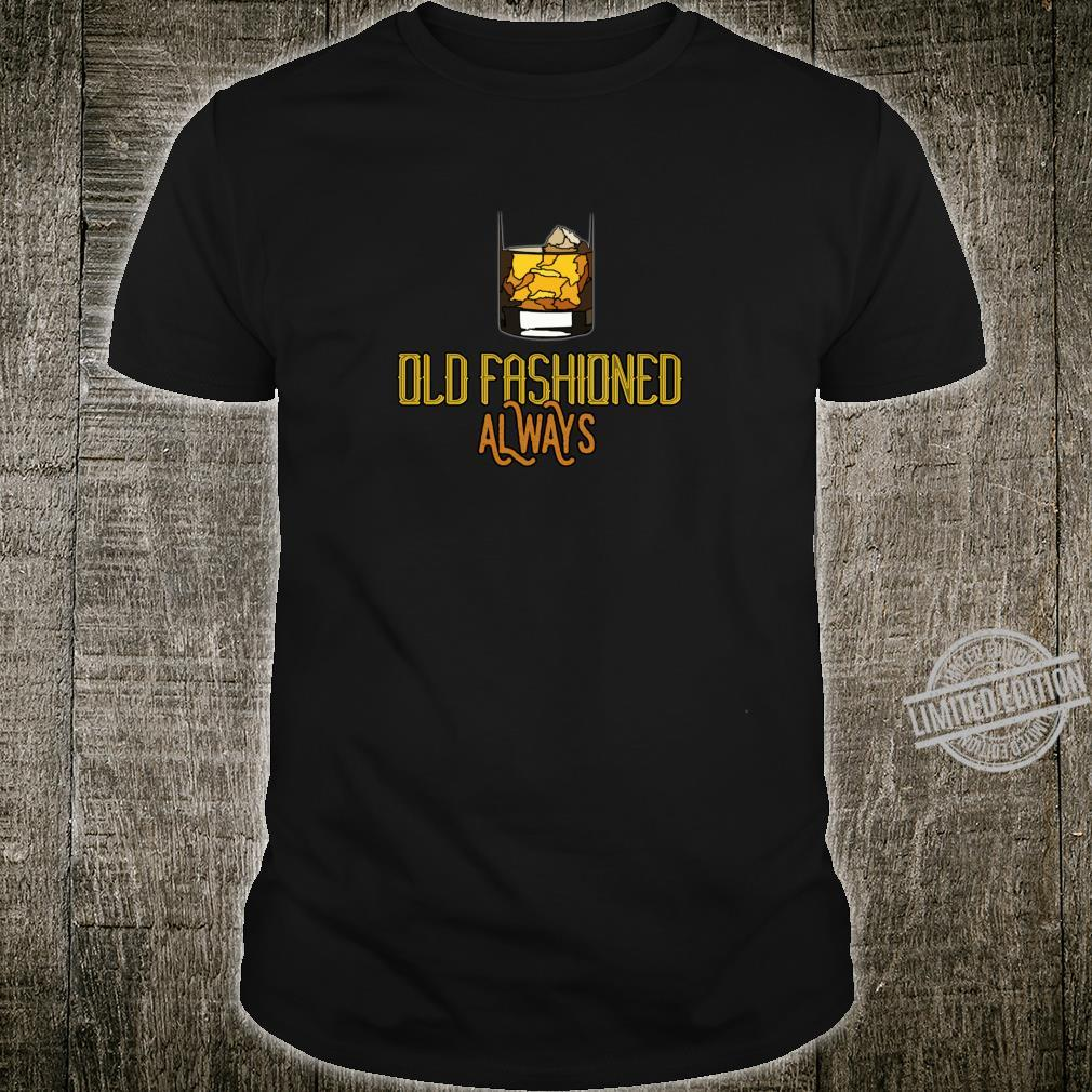 Old Fashioned Whiskey Drinker Shirt