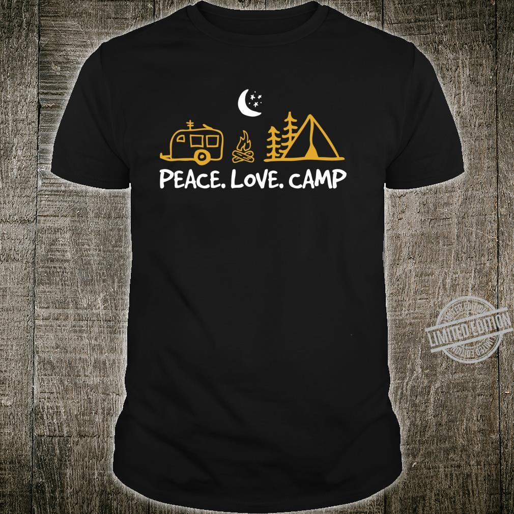 Peace Love Camp Camping RV Camper and Hobby Hippie Shirt