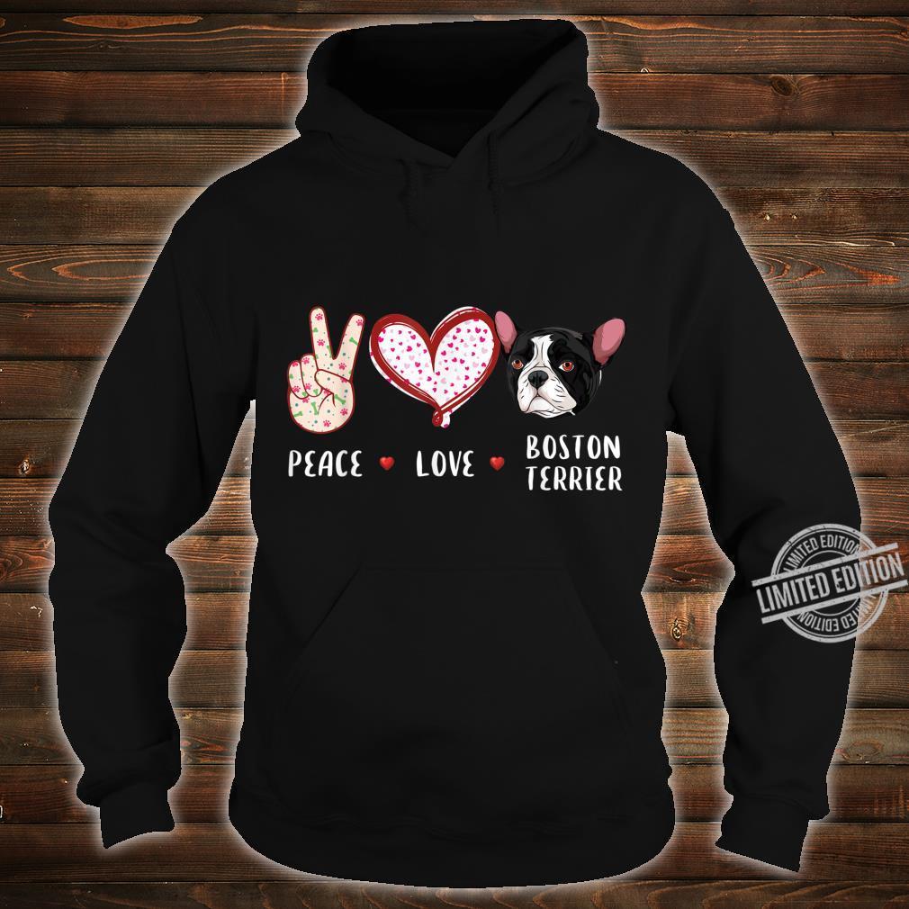 Peace love Boston Terrier Boston dog Shirt hoodie