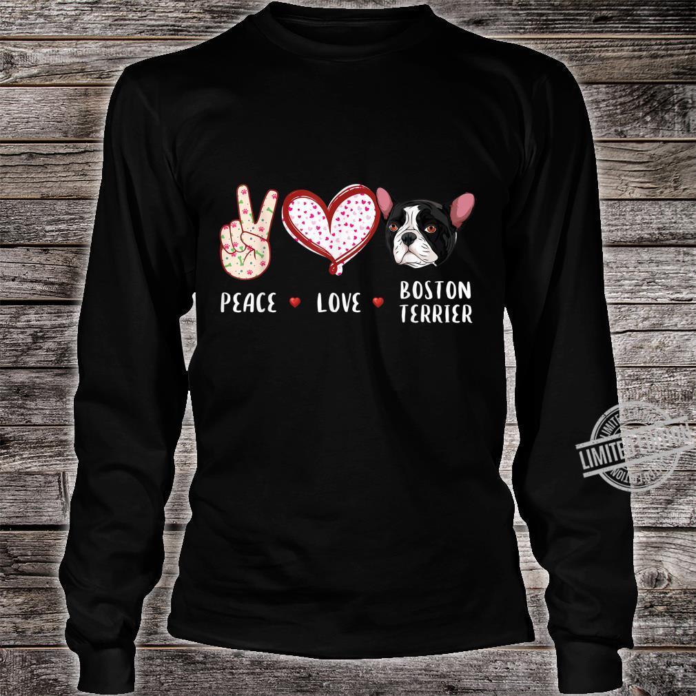Peace love Boston Terrier Boston dog Shirt long sleeved