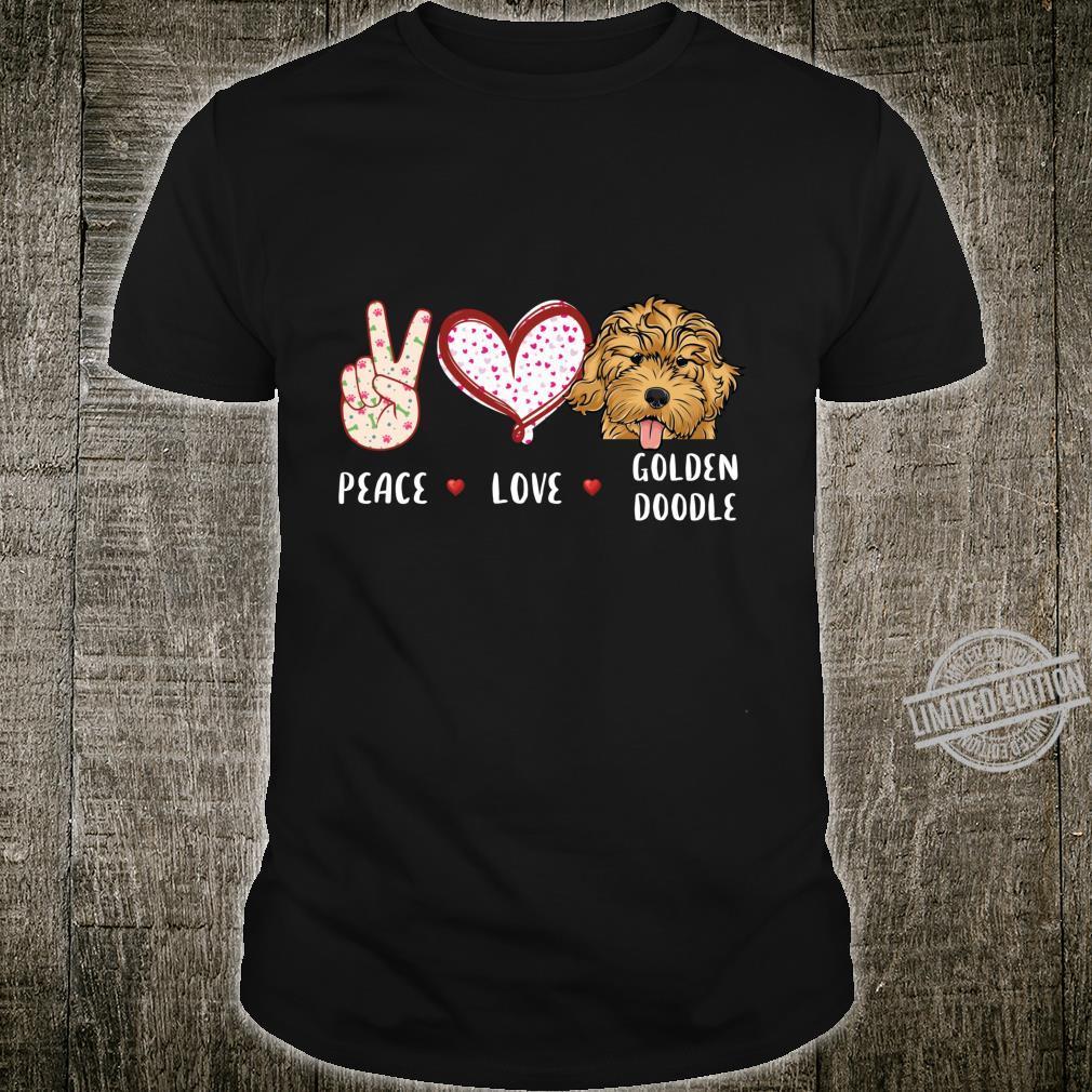 Peace love Goldendoodle doodle dog Shirt