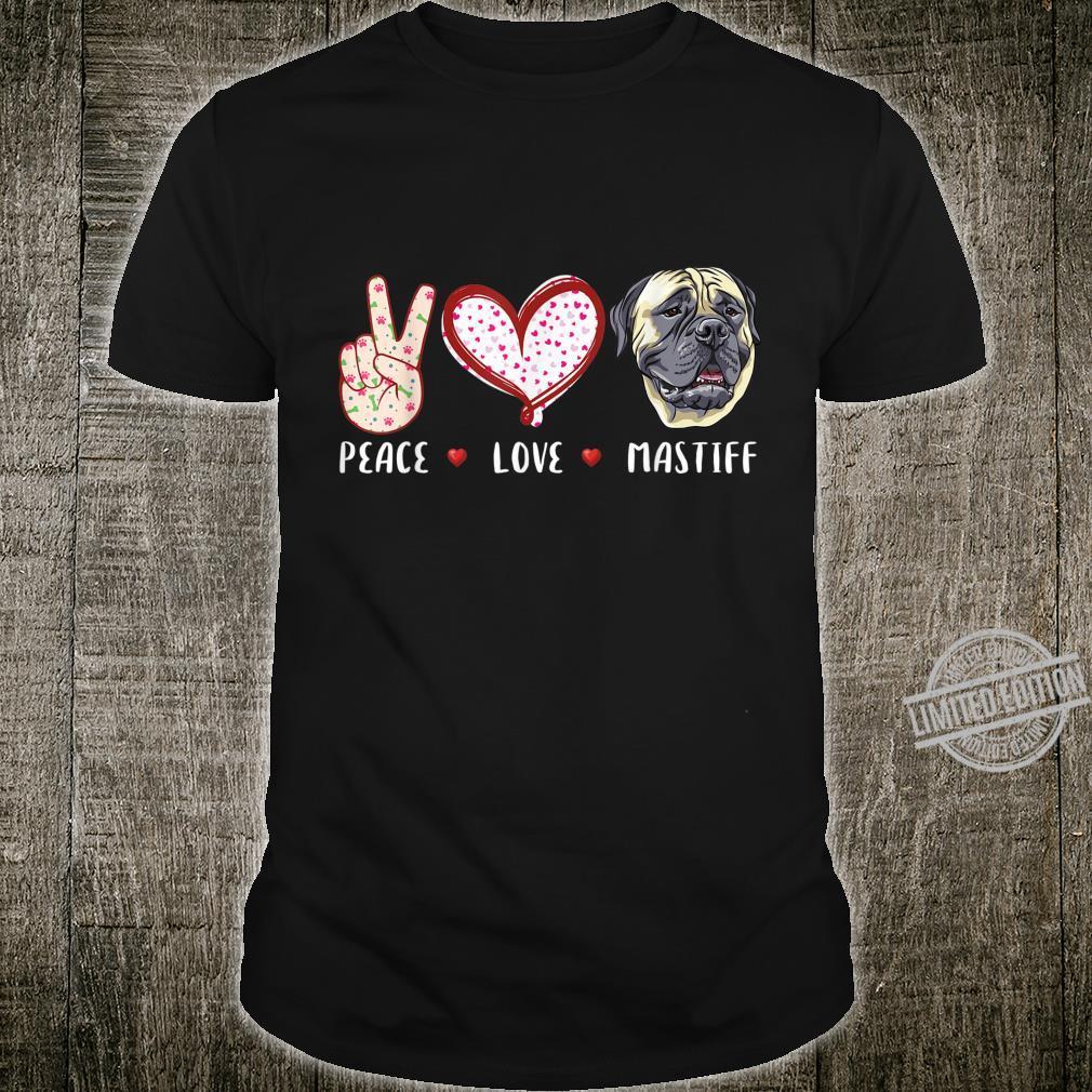 Peace love Mastiff English Mastiff dog Shirt