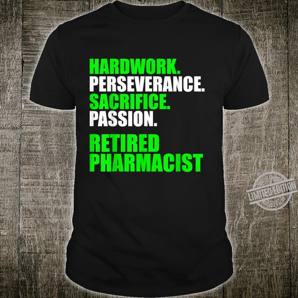 Retired Pharmacist Hardwork Pharmacy Retirement Shirt