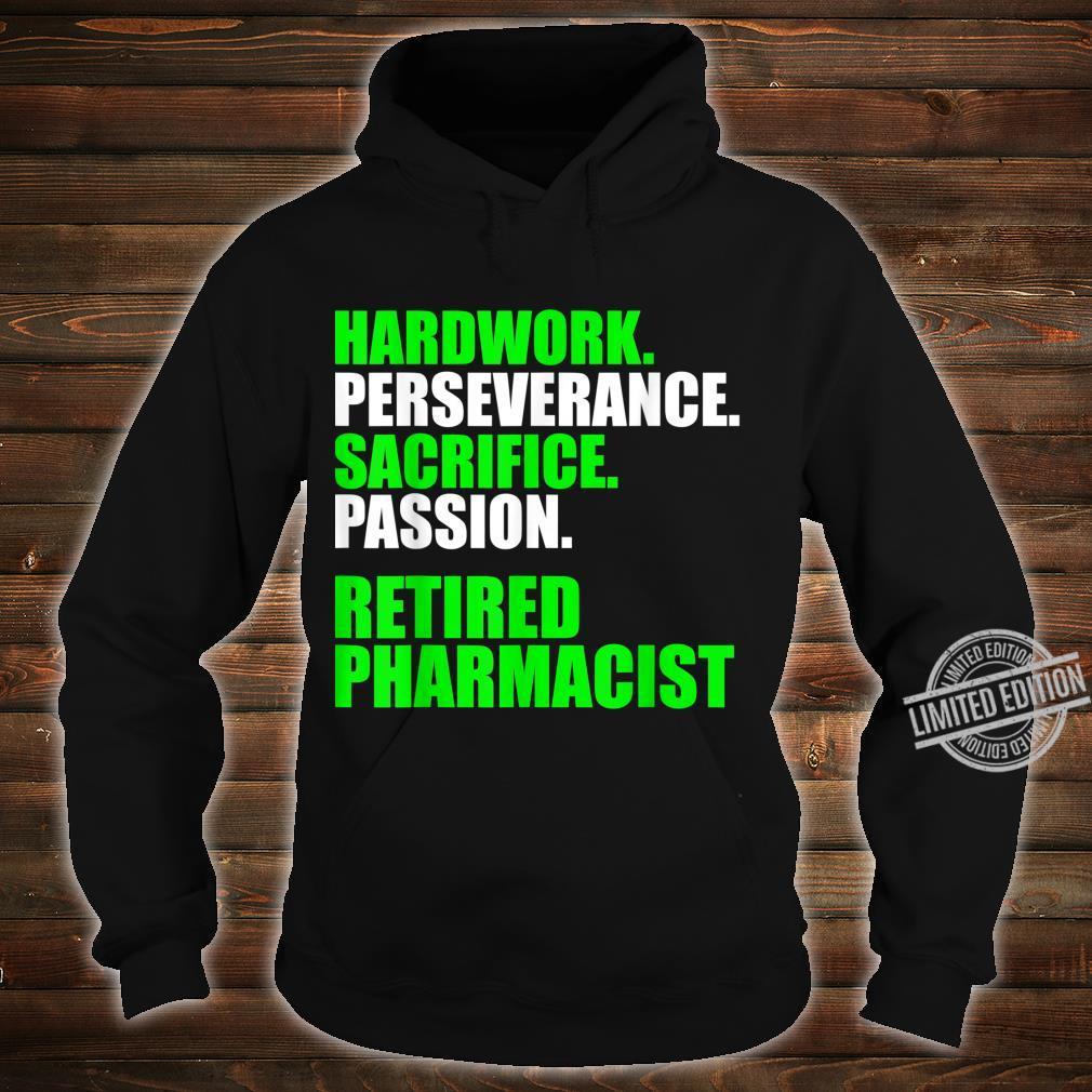 Retired Pharmacist Hardwork Pharmacy Retirement Shirt hoodie