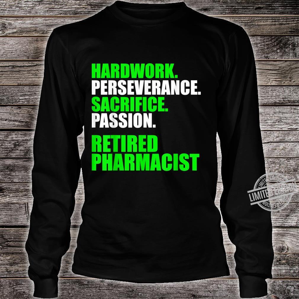 Retired Pharmacist Hardwork Pharmacy Retirement Shirt long sleeved