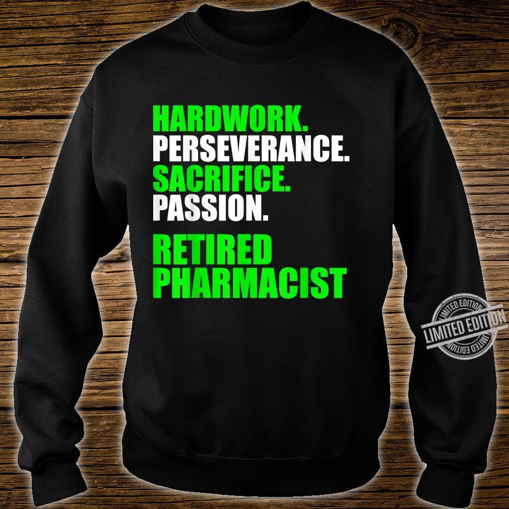 Retired Pharmacist Hardwork Pharmacy Retirement Shirt sweater