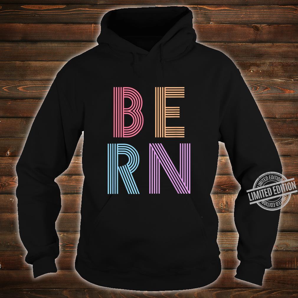 Retro Vintage Bernie Sanders BERN 80s 90s Vaporwave Shirt hoodie