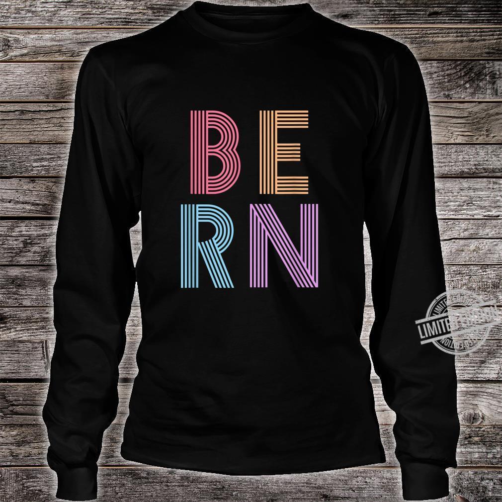 Retro Vintage Bernie Sanders BERN 80s 90s Vaporwave Shirt long sleeved