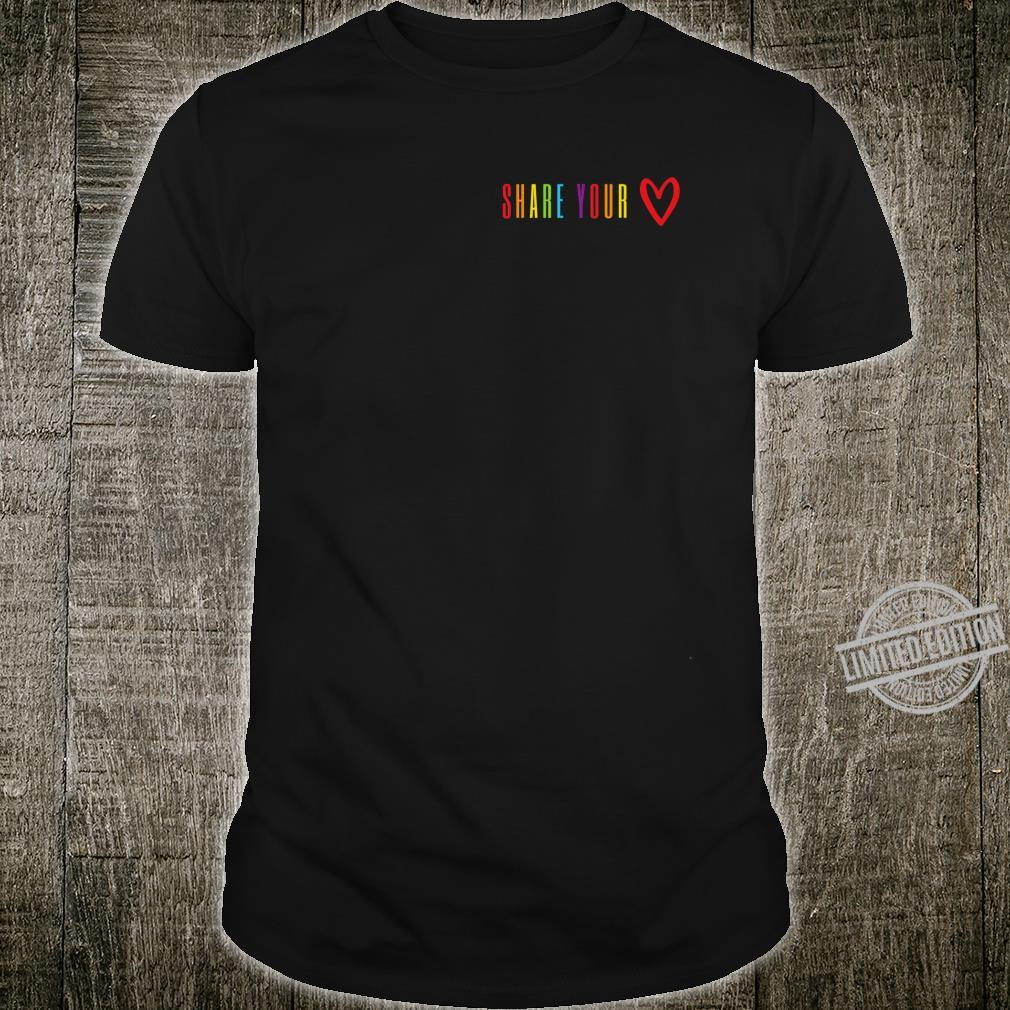 Share your love Gay Pride Shirt