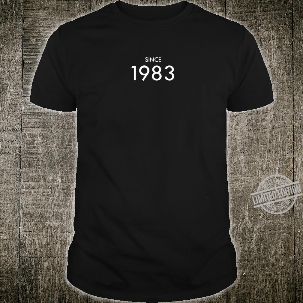 Since 1983 Shirt
