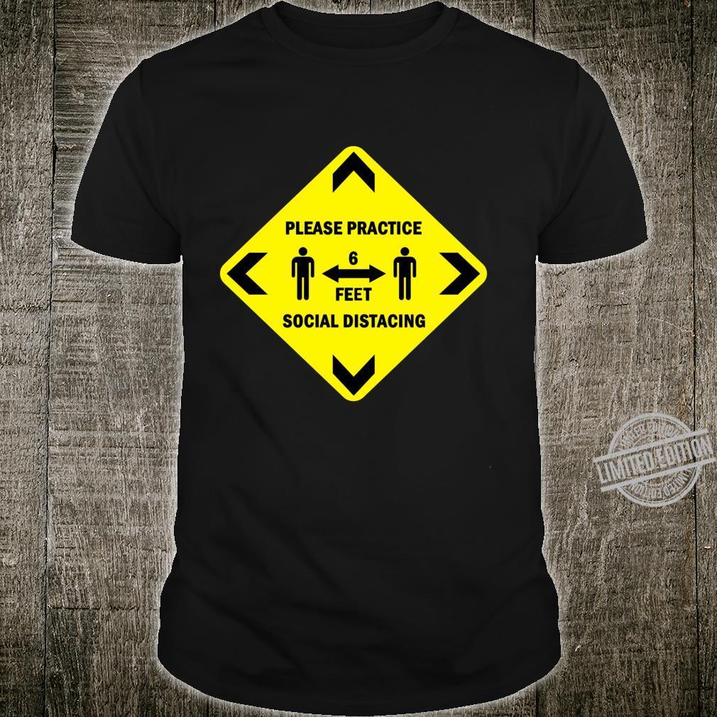 Social Distancing Sign Langarmshirt Shirt