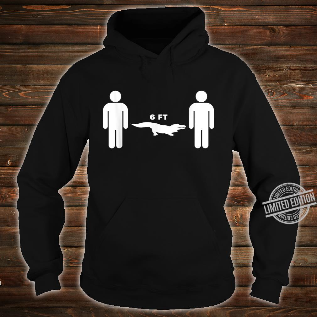 Social Distancing with a Floridian Twist Shirt hoodie
