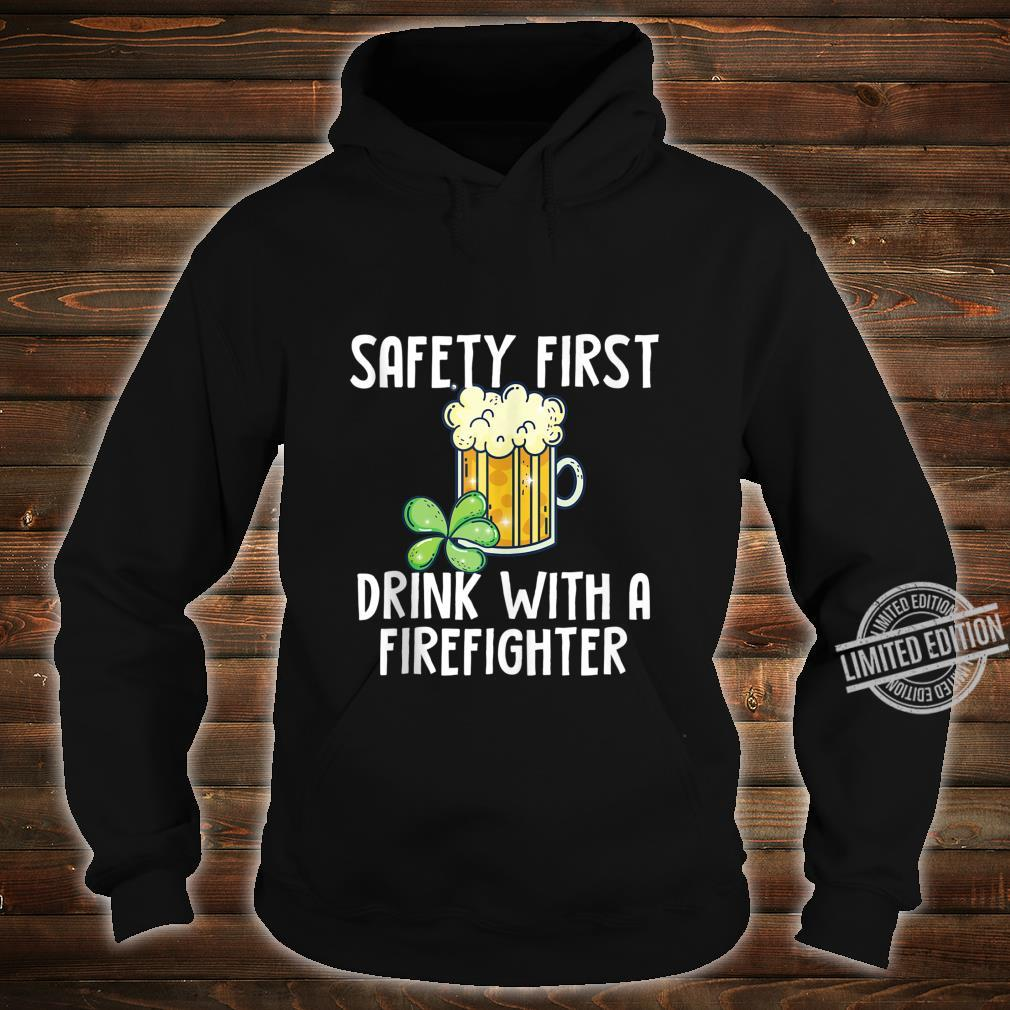 St. Patricks Day Firefighter Quote Shirt hoodie