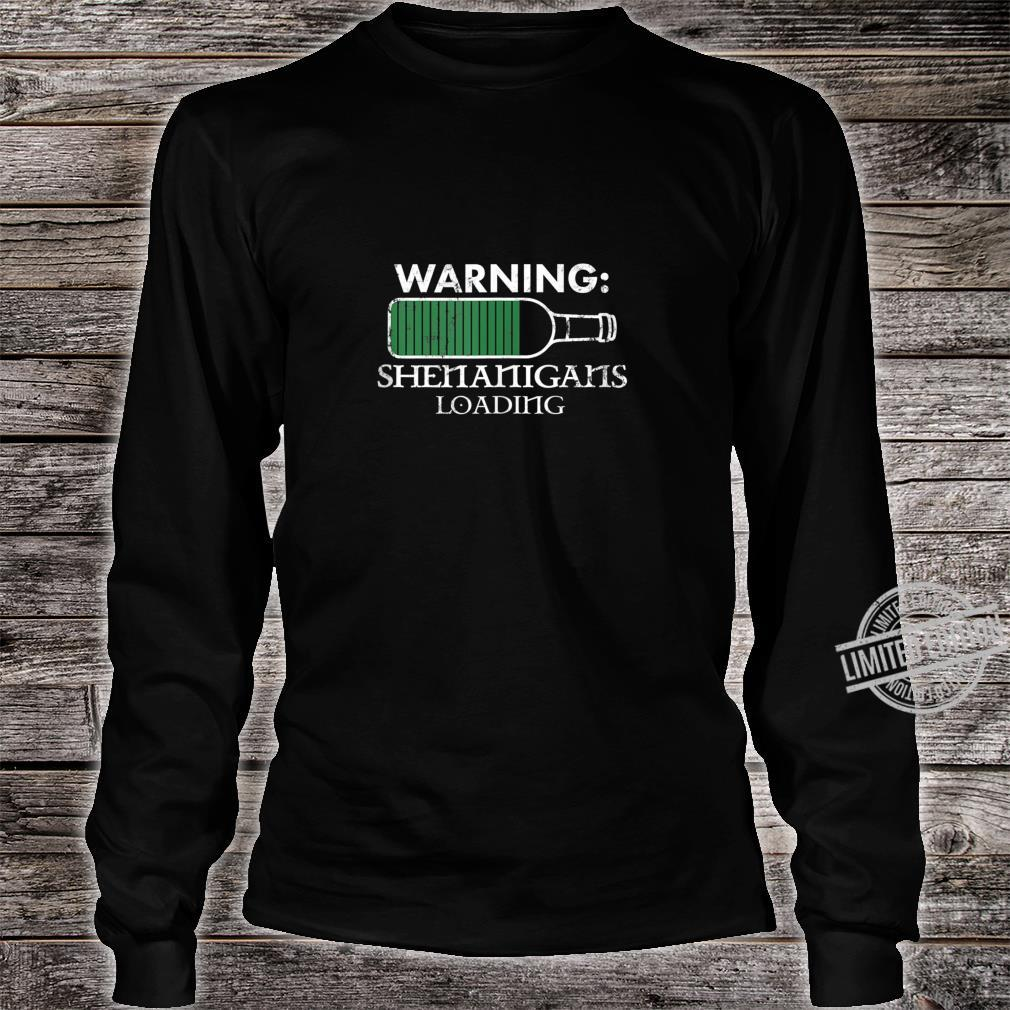 Warning Shenanigans Loading Bottle St Patrick's Day design Shirt long sleeved