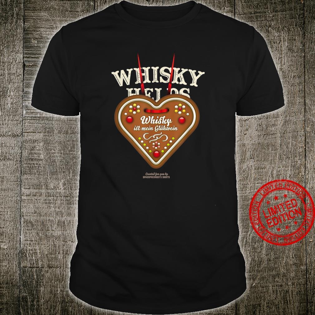 Whisky Design Lebkuchenherz Whisky ist mein Glühwein Whisky Shirt