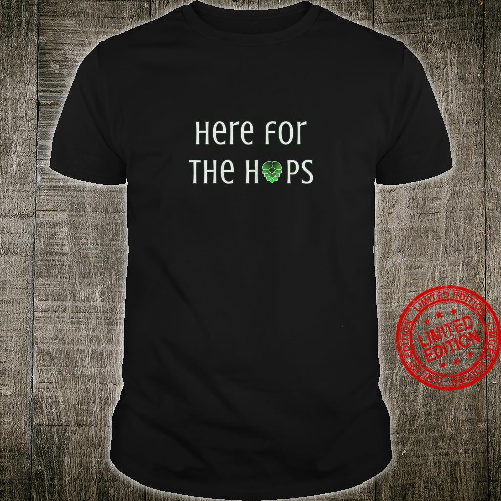Womens Here for the Hops beers Shirt